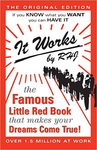 Learn how to manifest with: It Works: The Famous Little Red Book That Makes Your Dreams Come True!