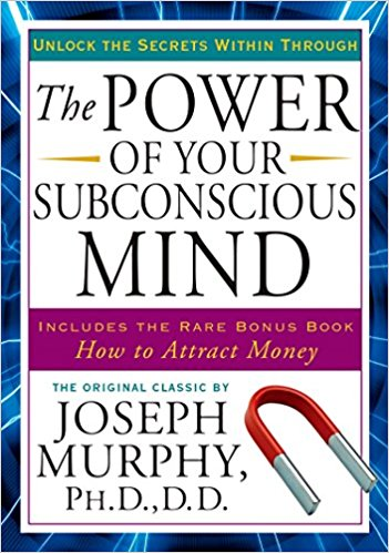 Learn how to manifest with: The Power of Your Subconscious Mind