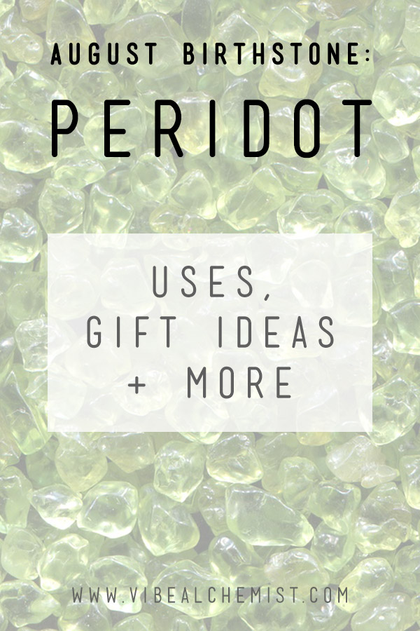 Gift ideas and information about the August Birthstone: Peridot. #peridot #AugustBirthstone #vibealchemist #LEO #birthstones